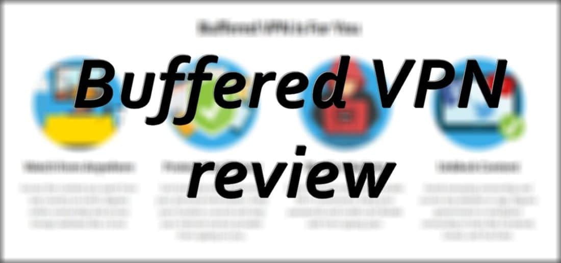 buffered vpn review 2016