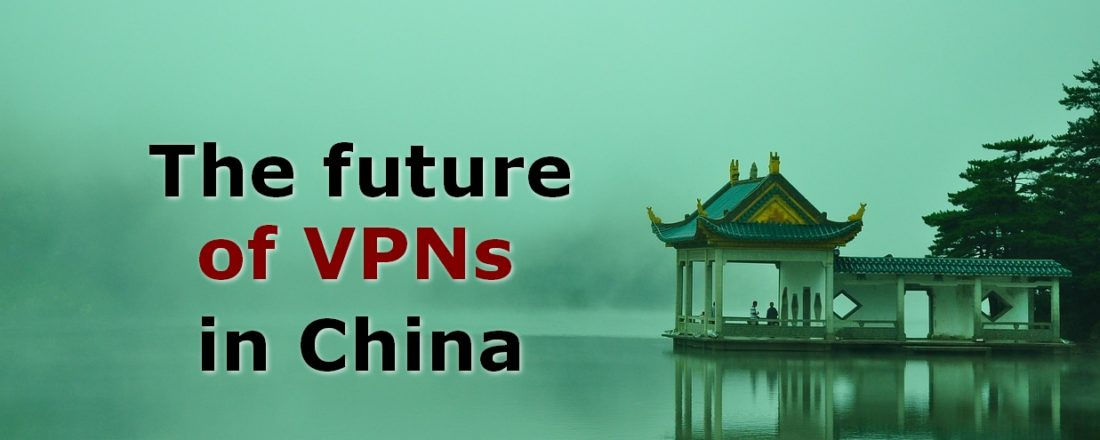 the future of VPNs in china