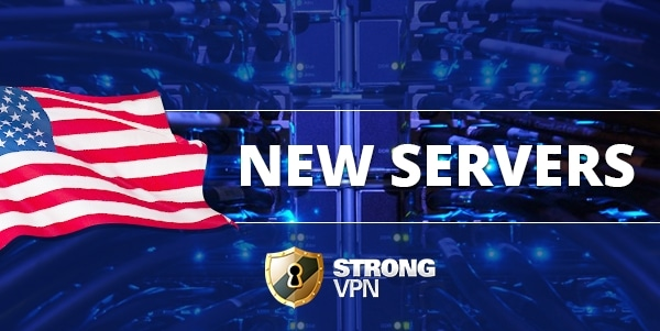 New servers from StrongVPN