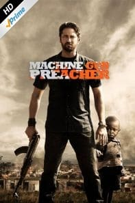 Machine Gun Preacher on Amazon Prime