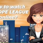 Where can I watch Europe League online? (updated April 2018)
