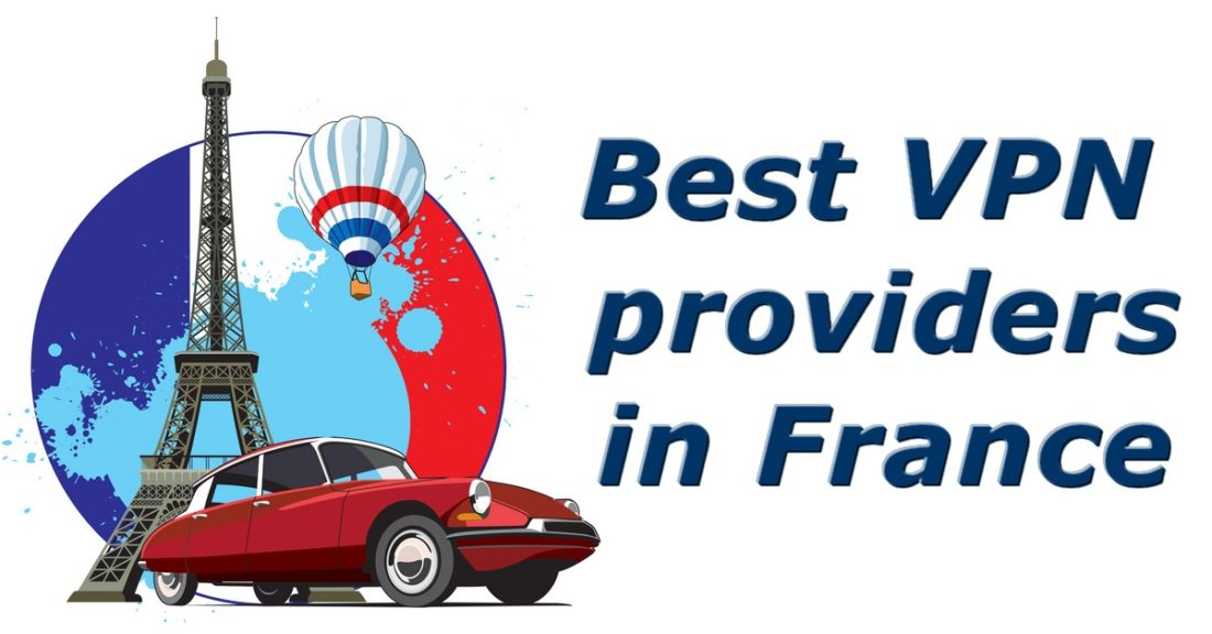 best vpn providers in france