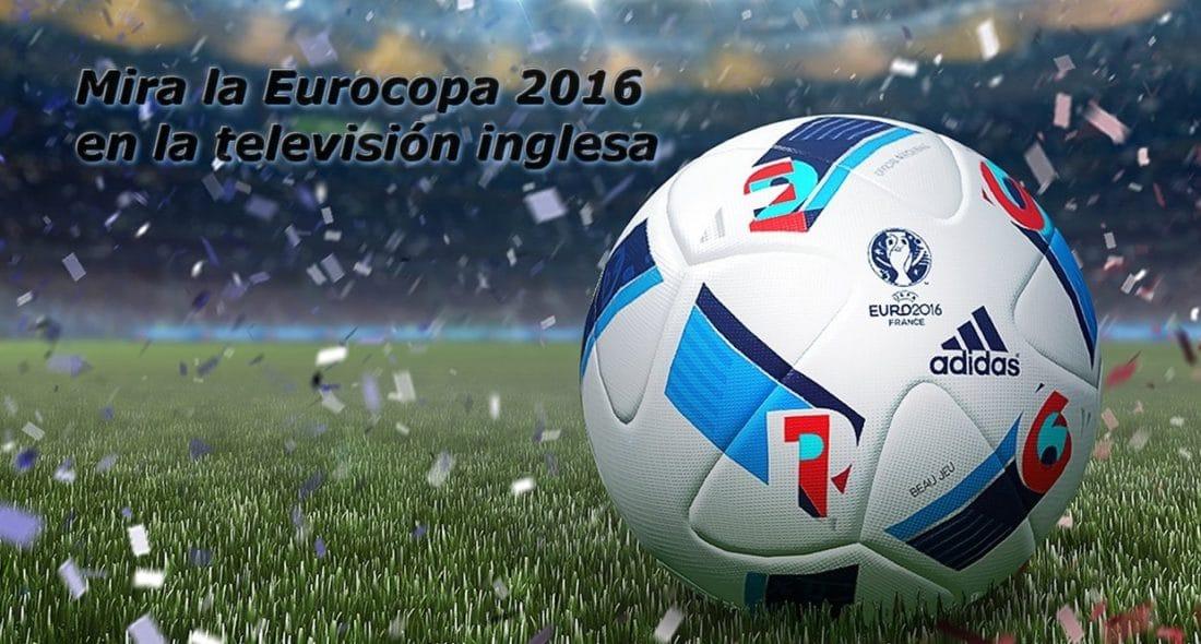 Mira la Eurocopa 2016 en la televisión inglesa