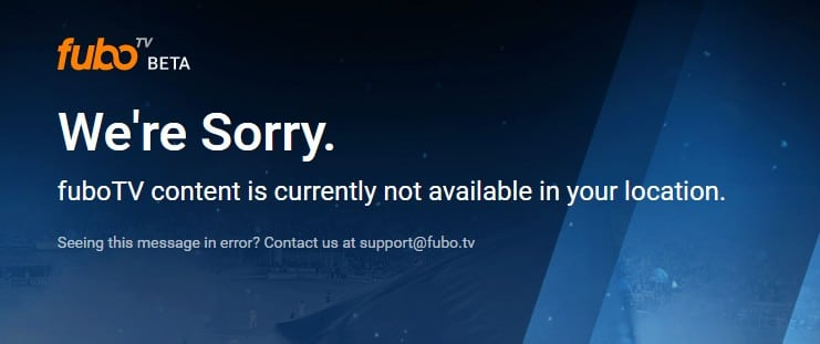 Error message when you try to watch Fubo TV abroad