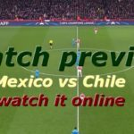 Watch Mexico vs Chile online