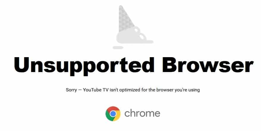 unsupported browser youtube tv