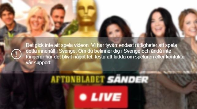 Om du försöker titta på Oscarsgalan på Aftonbladet utanför Sverige kommer du att se detta felmeddelande.