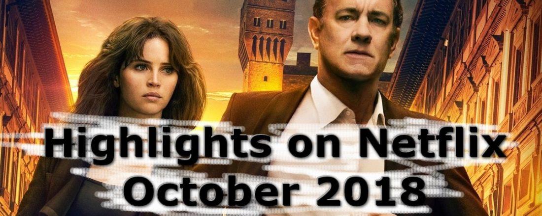 netflix highlights october 2018