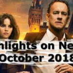 Highlights on Netflix in October 2018