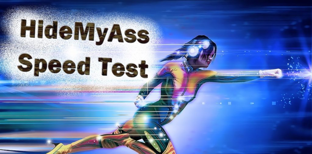 HideMyAss Speed Test - Is HideMyAss a fast VPN?
