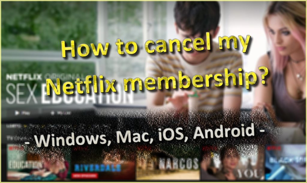 How can I cancel my Netflix subscription?