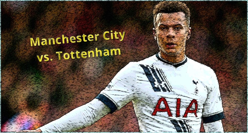 Watch Manchester City vs Tottenham online on April 20th in the Premier League