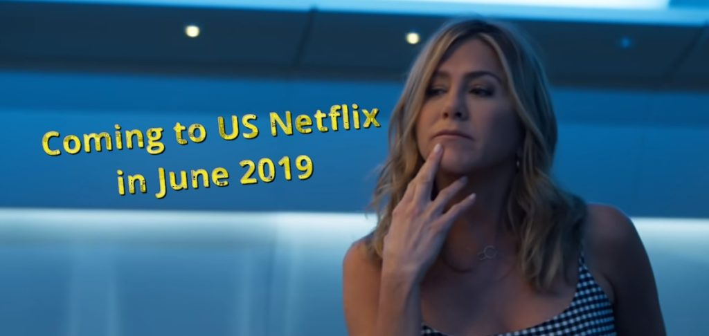 Coming to Netflix USA in June 2019