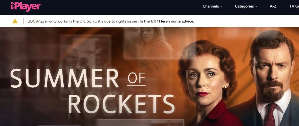 You cannot watch Summer of Rockets season 1 on BBC iPlayer if you are outside the UK