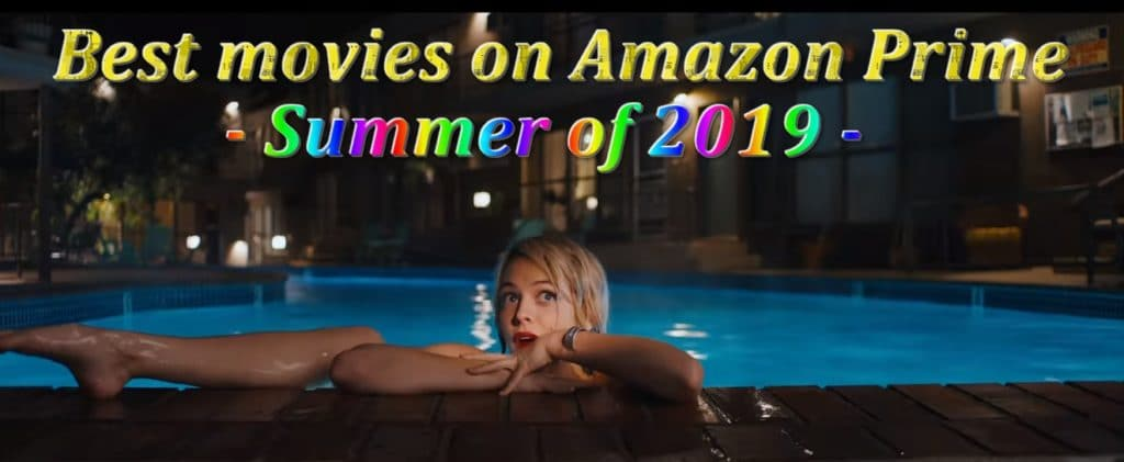 What to stream on Amazon Prime Summer of 2019?