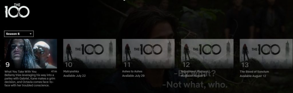Here you see a screenshot of The 100 season 6 on Netflix