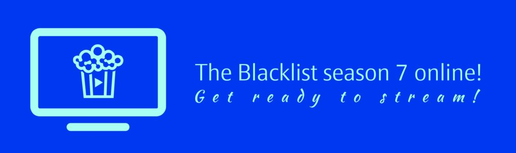 The Blacklist season 7 online!