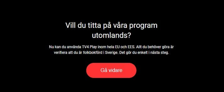 Registration needed to watch Tv4Play abroad