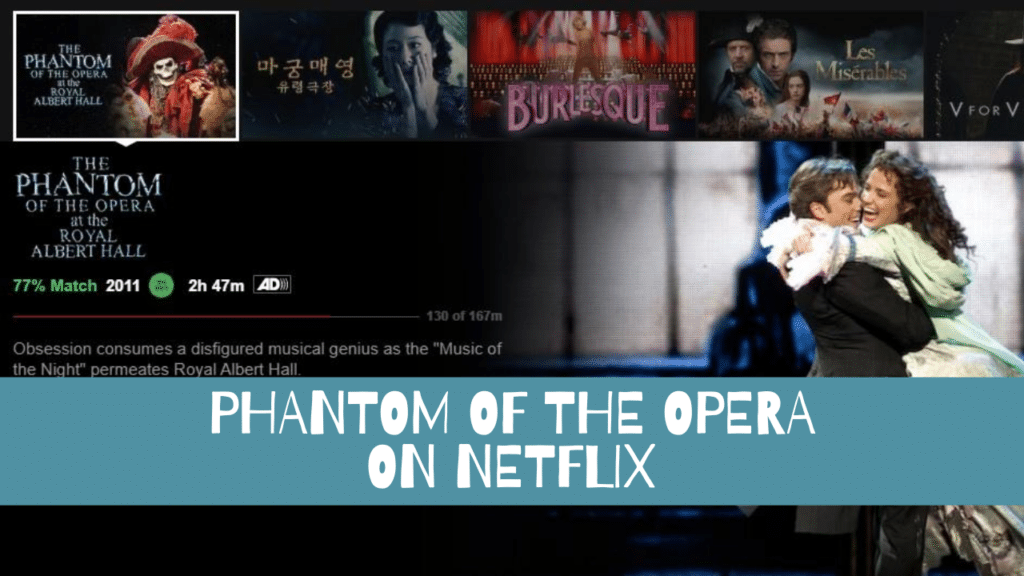 Phantom of the Opera on Netflix