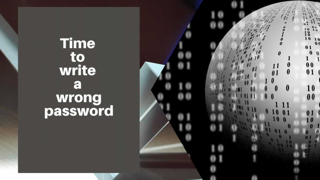 write a wrong password