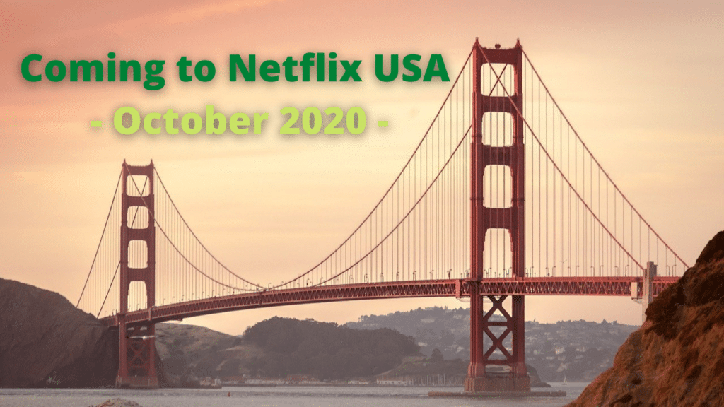 What's Coming to Netflix in the USA in October 2020?