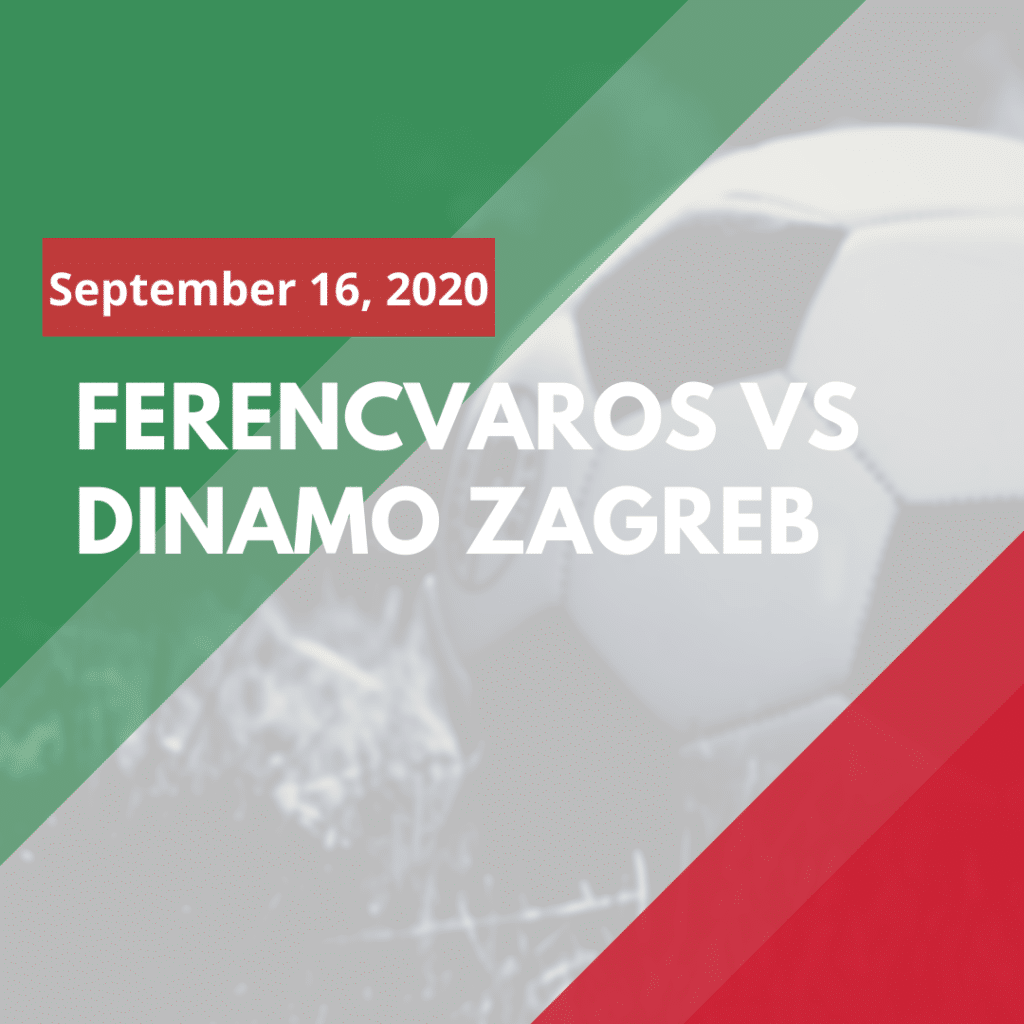Where can I watch Ferencvaros - Dinamo Zagreb online (September 16, 2020)