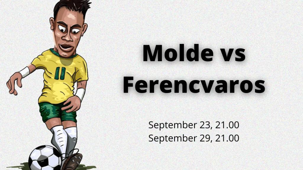 Molde vs Ferencvaros online