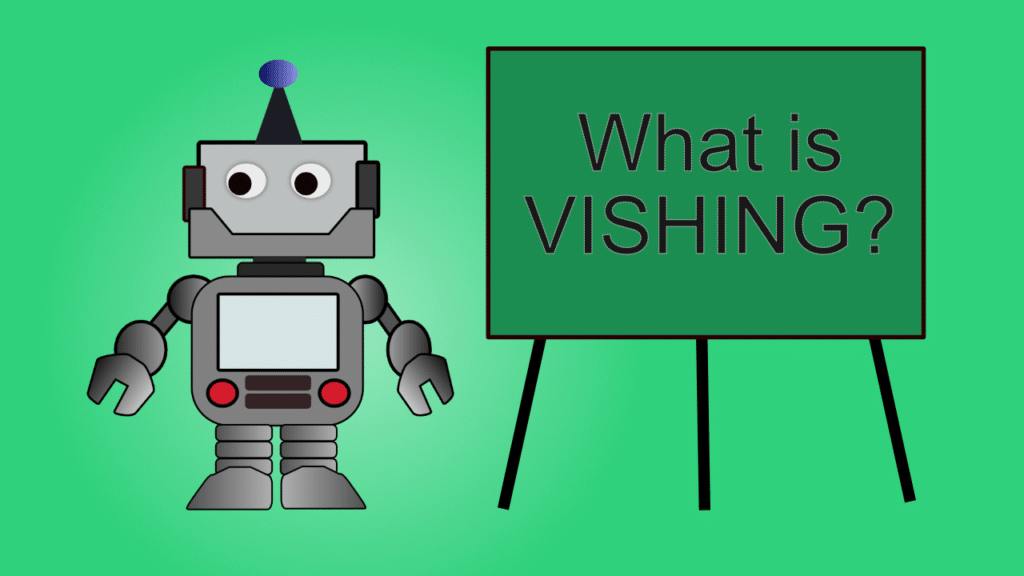 Have you heard about Vishing? It isn't a spelling error!