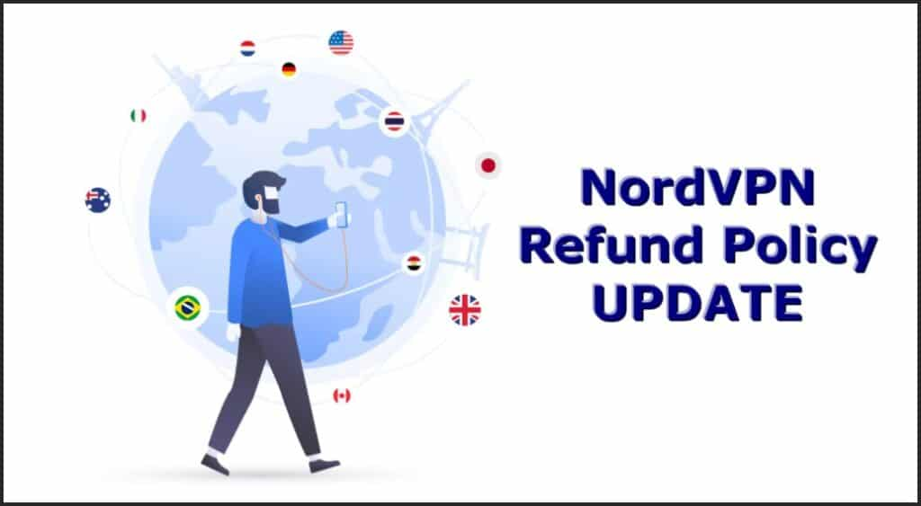 NordVPN is updating their refund policy