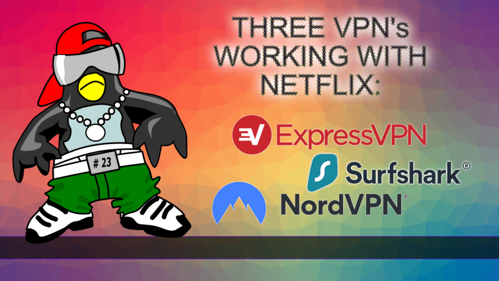 vpn working with netflix