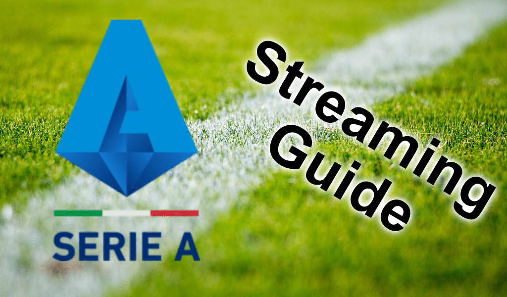 serie a streaming guide